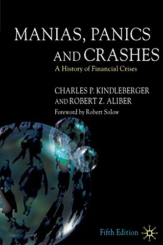 9781403936516: Manias, Panics and Crashes: A History of Financial Crises