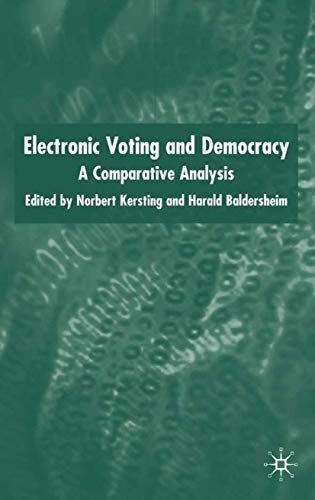 9781403936783: Electronic Voting and Democracy: A Comparative Analysis
