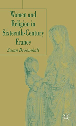9781403936813: Women and Religion in Sixteenth-Century France