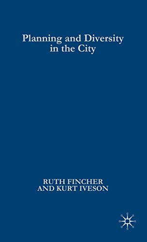 9781403938091: Planning and Diversity in the City: Redistribution, Recognition and Encounter (Planning, Environment, Cities)