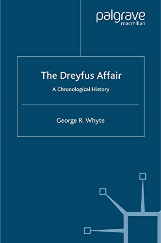 9781403938299: The Dreyfus Affair: A Chronological History