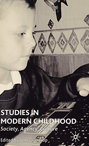 9781403939333: Studies in Modern Childhood: Society, Agency, Culture