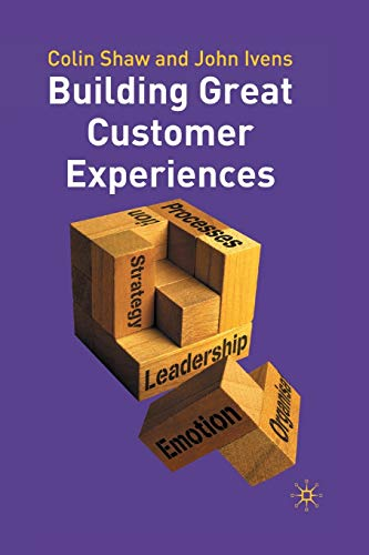 9781403939494: Building Great Customer Experiences (Beyond Philosophy)