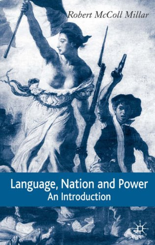 9781403939722: Language, Nation and Power: An Introduction