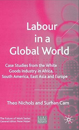 Labour in a Global World: Case Studies: Theo Nichols, Surhan