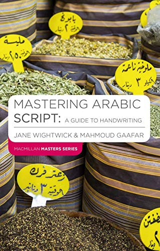 9781403941107: Mastering Arabic Script: A Guide to Handwriting (Palgrave Master Series (Languages))