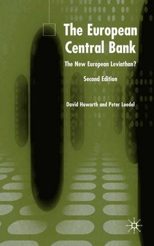 9781403941589: The European Central Bank: The New European Leviathan?