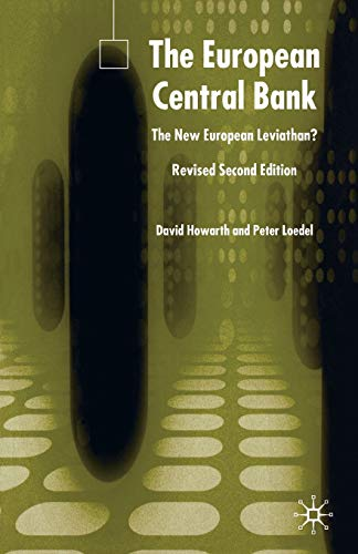 9781403941596: The European Central Bank, Second Edition: The New European Leviathan?