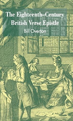 The Eighteenth-Century British Verse Epistle (9781403941701) by Overton, B.