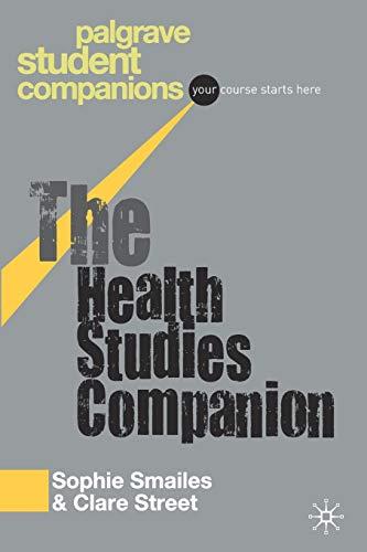 9781403941879: The Health Studies Companion (Palgrave Student Companions Series)