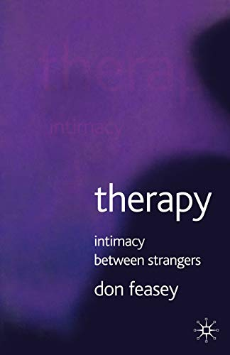 9781403942043: Therapy: Intimacy Between Strangers