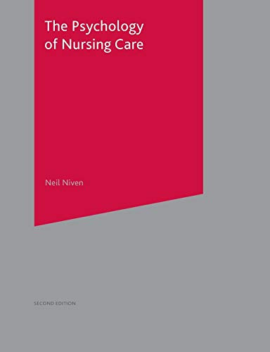 9781403942173: The Psychology of Nursing Care