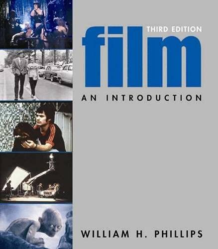 Film: An Introduction: Phillips, William H.