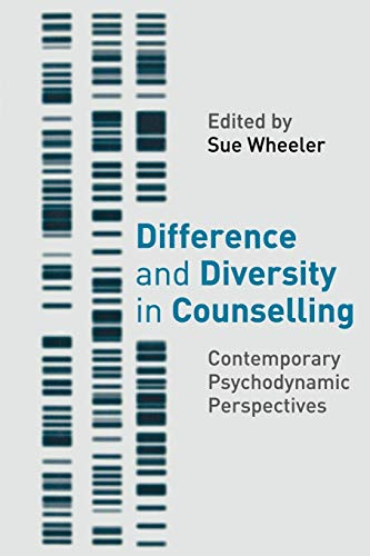 9781403943279: Difference and Diversity in Counselling: Contemporary Psychodynamic Approaches