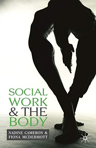 9781403943309: Social Work and the Body
