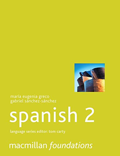 9781403943385: Foundations Spanish 2 (Palgrave Foundations Languages)