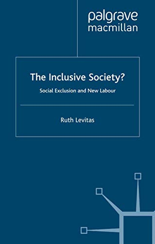 9781403944276: The Inclusive Society?: Social Exclusion and New Labour