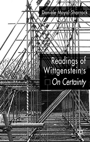 9781403944498: Understanding of Wittgenstein's On Certainty