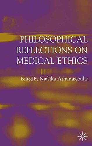 9781403945273: Philosophical Reflections on Medical Ethics
