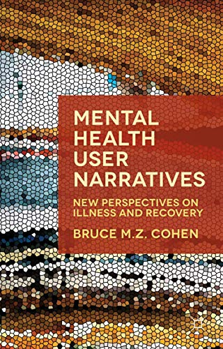 9781403945365: Narratives of Mental Health: New Perspectives on Illness and Recovery