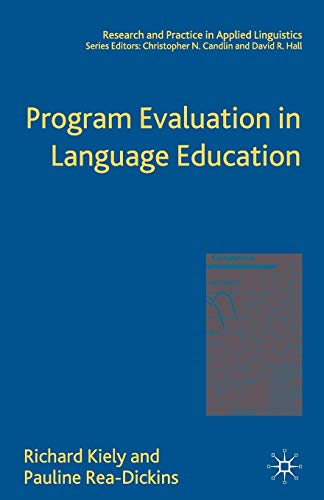 9781403945716: Program Evaluation in Language Education (Research and Practice in Applied Linguistics)