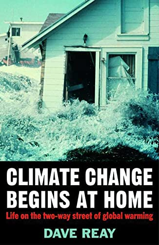 9781403945785: Climate Change Begins at Home: Life on the Two-Way Street of Global Warming (MacSci)