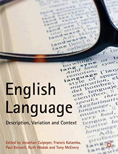 9781403945891: English Language: Description, Variation and Context