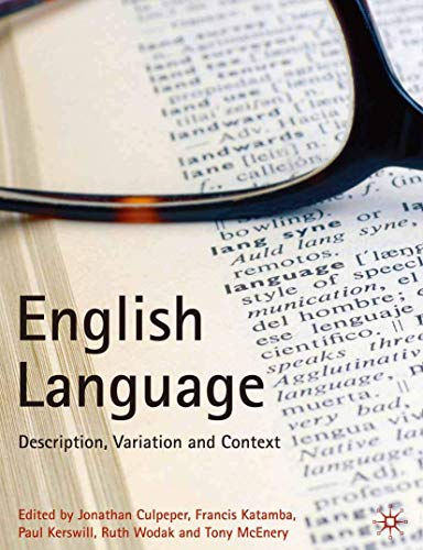 9781403945907: English Language: Description, Variation and Context
