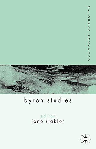 9781403945938: Palgrave Advances in Byron Studies