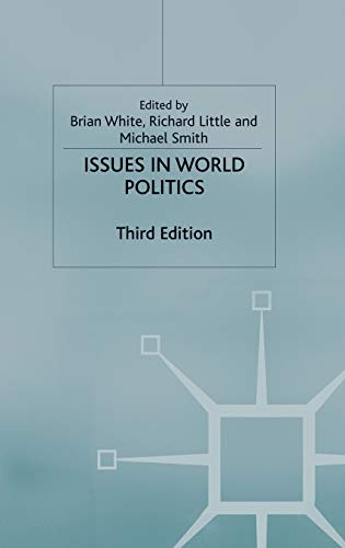 9781403946102: Issues in World Politics