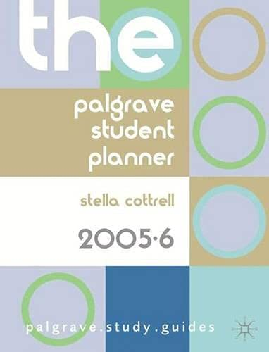 9781403946867: The Palgrave Student Planner 2005-6 (Palgrave Study Guides)