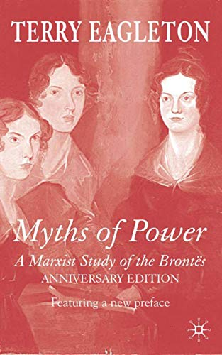 9781403946973: Myths of Power: A Marxist Study of the Brontës