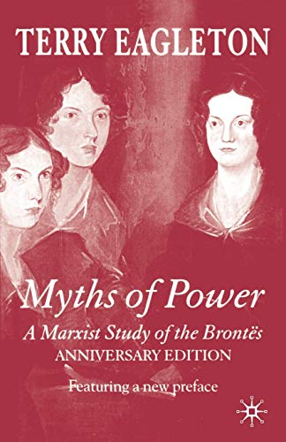 9781403946980: Myths of Power: A Marxist Study of the Brontës