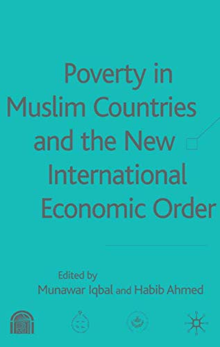 Poverty in Muslim Countries and the New