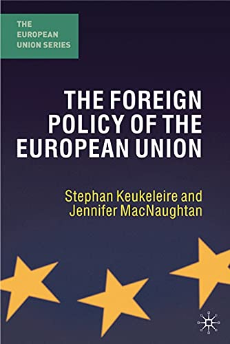9781403947215: The Foreign Policy of the European Union