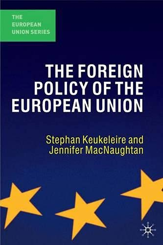 9781403947222: The Foreign Policy of the European Union