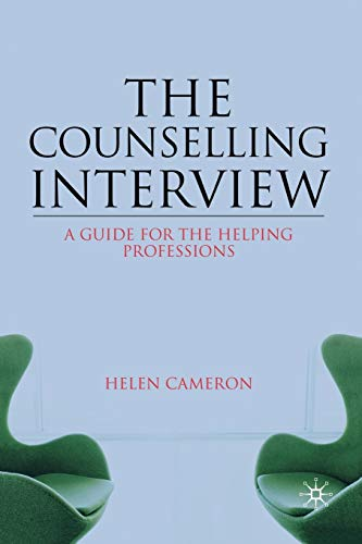 9781403947277: The Counselling Interview: A Guide for the Helping Professions