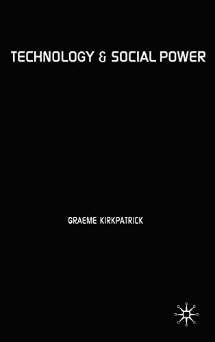 9781403947284: Technology and Social Power