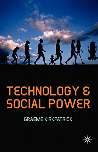 9781403947307: Technology and Social Power