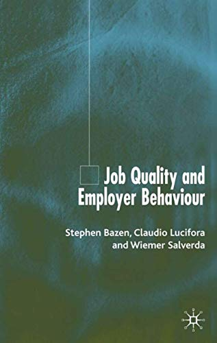 Job Quality and Employer Behaviour: Stephen Bazen