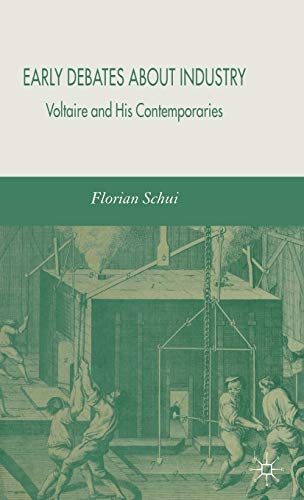 9781403947994: Early Debates about Industry: Voltaire and His Contemporaries