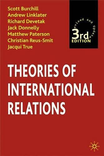 Theories of International Relations, Third Edition: True, Jacqui, Reus-Smit,