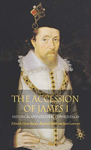 9781403948991: The Accession of James I: Historical and Cultural Consequences