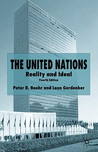 9781403949059: The United Nations, 4th Edition: Reality and Ideal