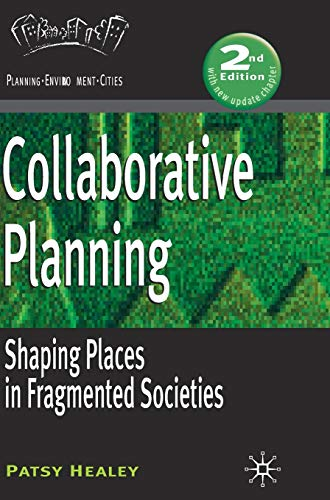 9781403949196: Collaborative Planning: Shaping Places in Fragmented Societies (Planning, Environment, Cities)