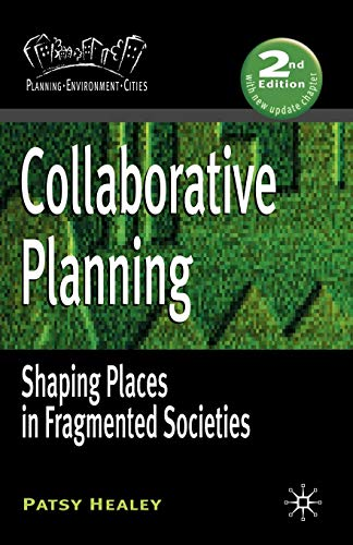 9781403949202: Collaborative Planning: Shaping Places in Fragmented Societies (Planning, Environment, Cities)