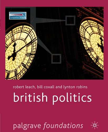 British Politics (Palgrave Foundations) (9781403949226) by Leach, Robert
