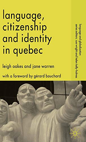 9781403949752: Language, Citizenship and Identity in Quebec (Language and Globalization)