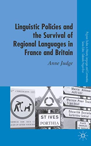 9781403949837: Linguistic Policies and the Survival of Regional Languages in France and Britain (Palgrave Studies in Minority Languages and Communities)