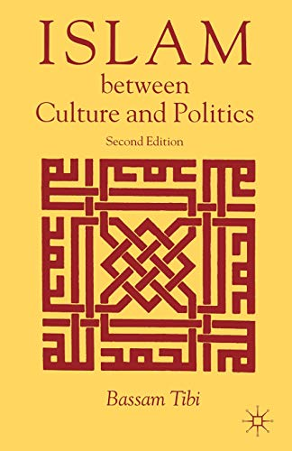 9781403949905: Islam Between Culture and Politics, Second Edition